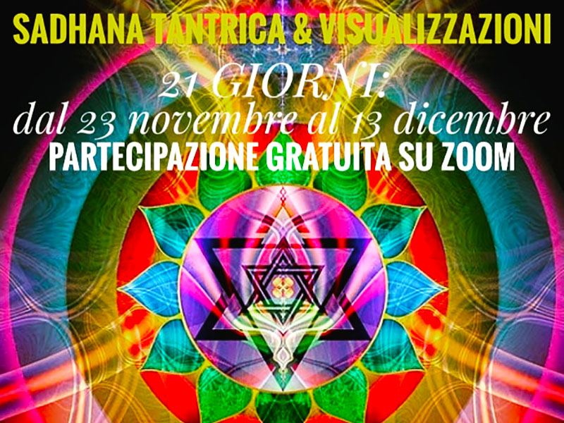 21 Giorni Sadhana Tantrica & Visualizzazioni