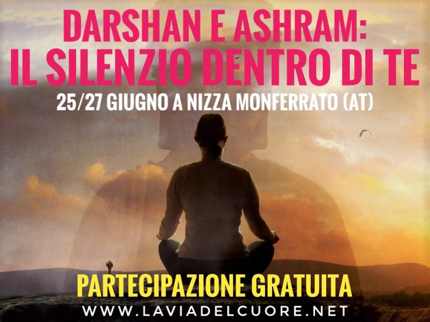 Darshan e Ashram: Il Silenzio dentro di Te
